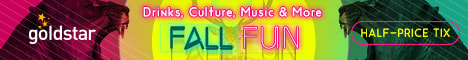 Picture: Fall Fun! Drinks, culture, music & more. goldstar: half-price tix.